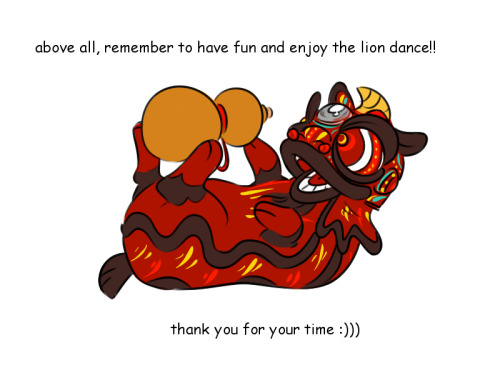 have fun and enjoy the lion dance! Thank you